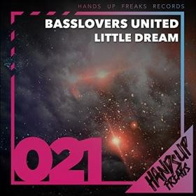 BASSLOVERS UNITED - LITTLE DREAM